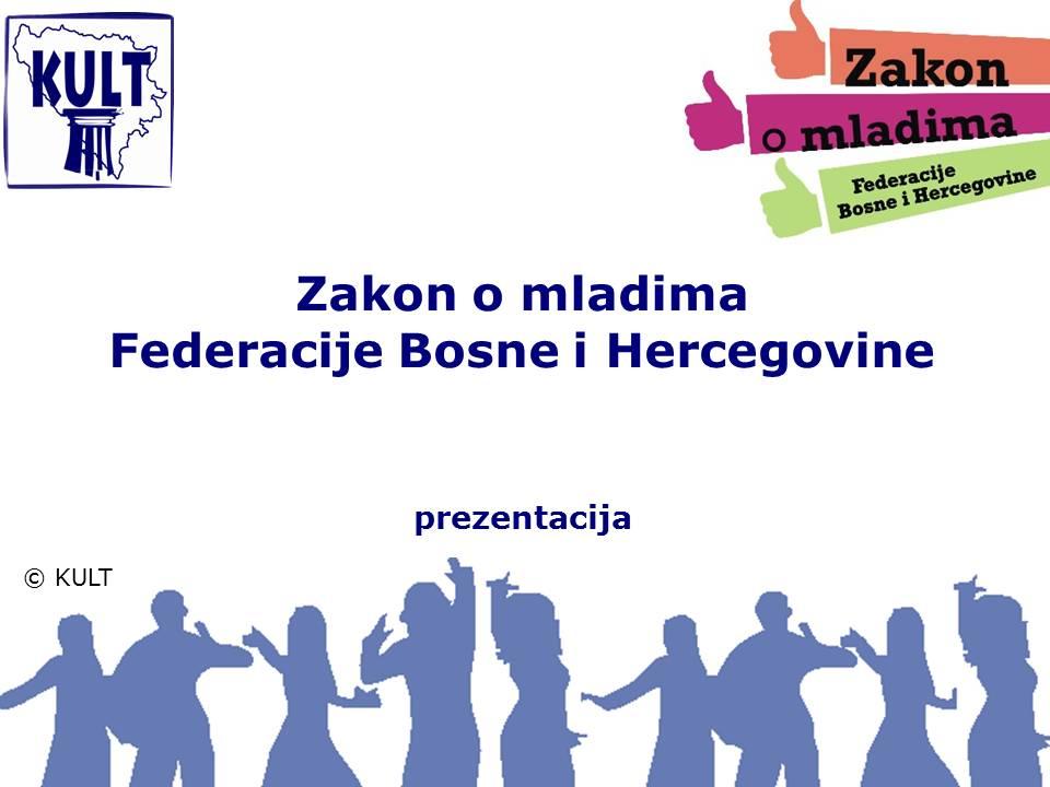 Prezentacija Zakona o mladima Federacije Bosne i Hercegovine, duga verzija
